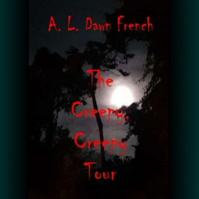 The Creepy, Creepy Tour a short story by A L Dawn French and a self-guided free ghost tour of Saint Lucia