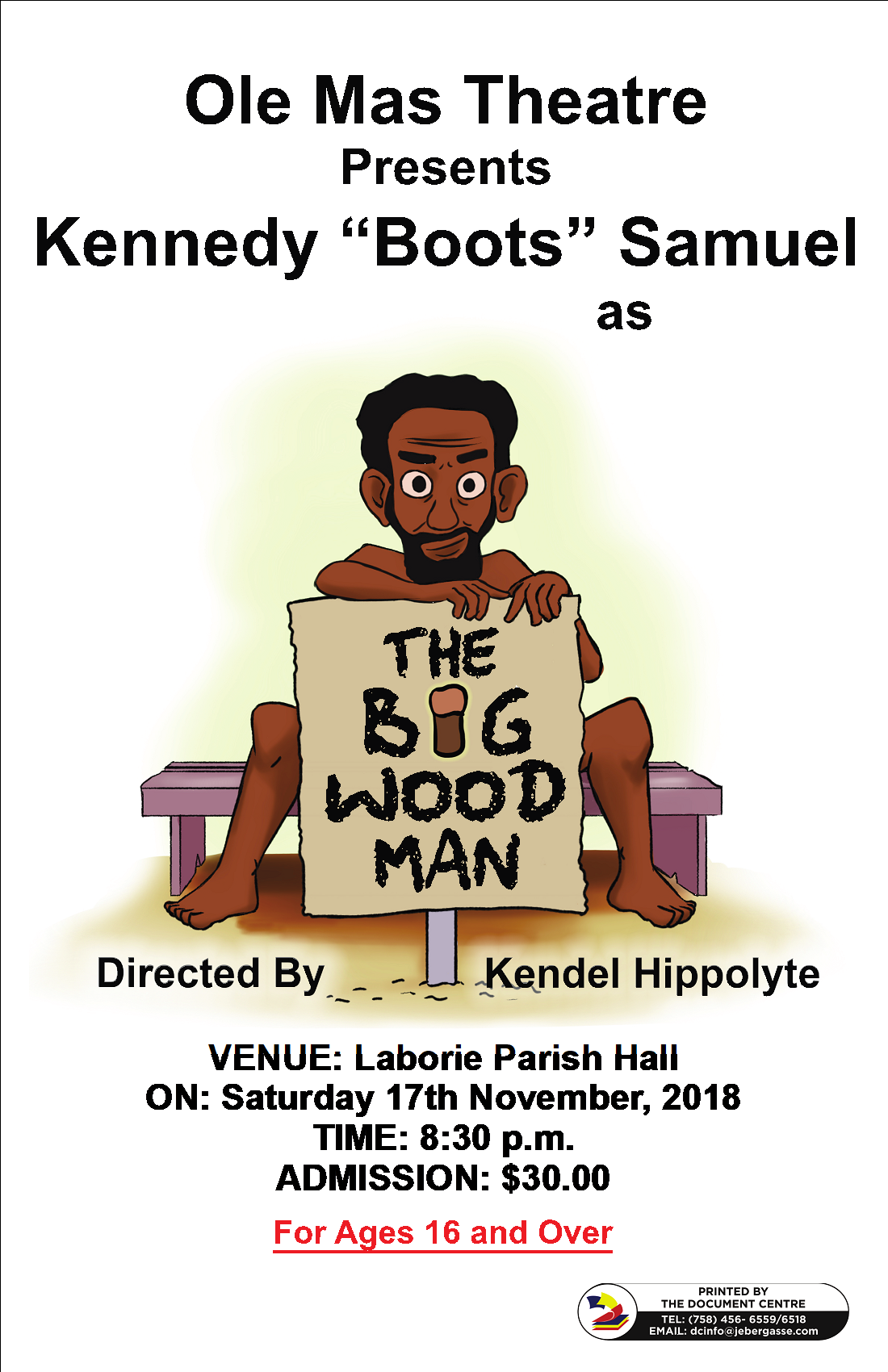 Theatre Ol' Mas traditional st lucia The Big Wood Man Rides into Laborie Kendel Hippolyte Kennedy Boots Samuel