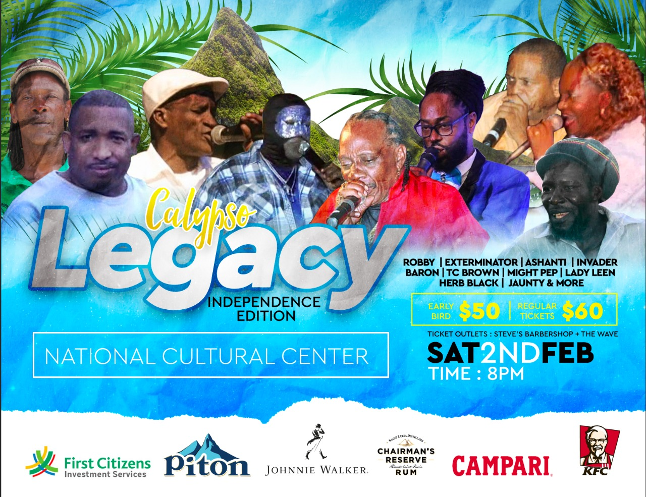 Robby, exterminator, ashanti, invader, baron, tc brown, mighty pep, lady leen, herb black, jaunty and more Calyspso Legacy at the National Cultural Centre - Independence Edition -all the names and the songs