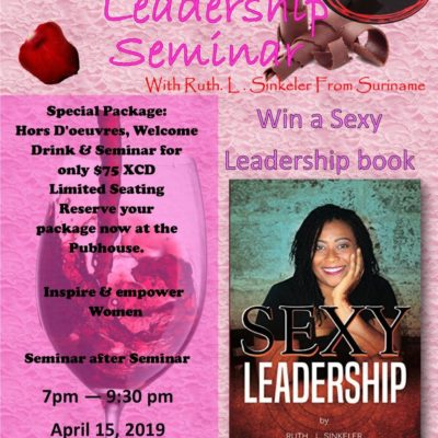 Sexy Leadership Seminar with Ruth L Sinkeler