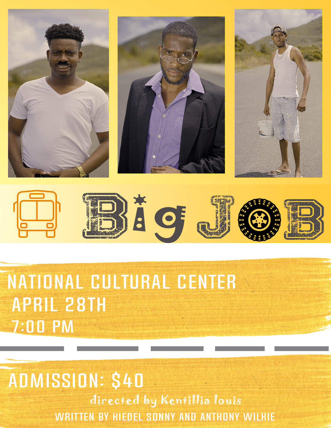 Kiedel Sonny and Anthony Wilkie in collaboration with Youthspac and CDF present A Big Job at the National Cultural Center, April 28th see you there.