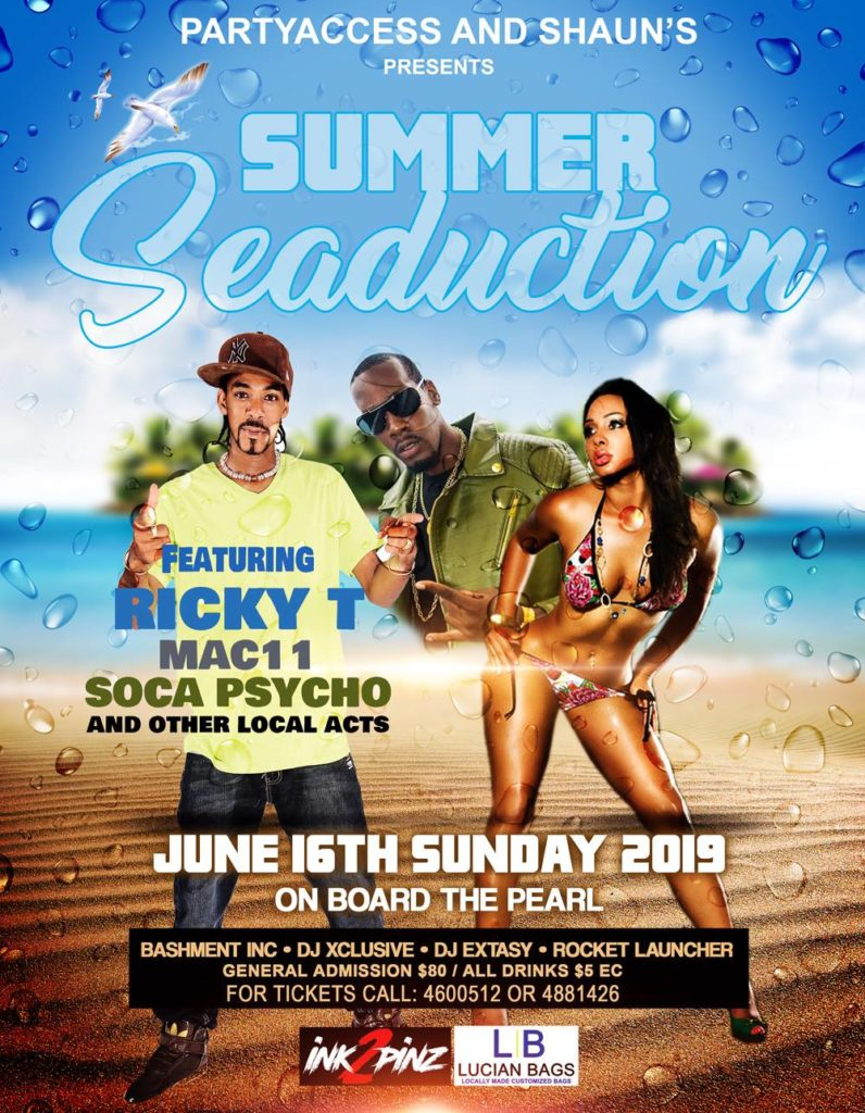 Summer Seduction featuring ricky t, Mac 11, Soca Psycho and more. On board the Pearl, Rodney Bay