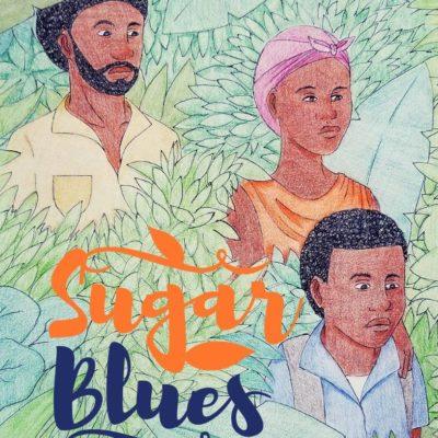 Book Launch SUGAR BLUES, A Novel by Cletus Springer