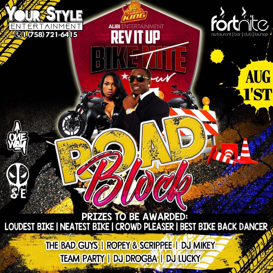 Road Block Rev it Up Bike Night Out in Vieux Fort at Fornite Nightclub