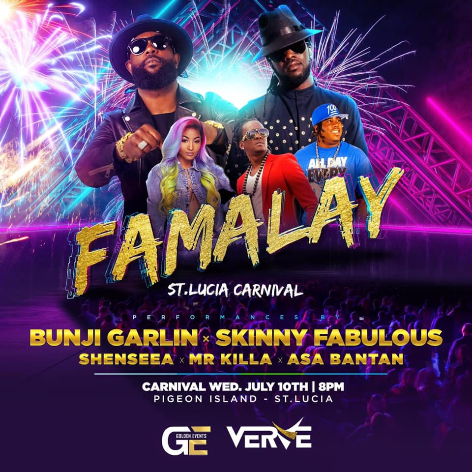 whats on for carnival saint lucia famaly verve presents bunji garlin skinny fabulous mr killa asa bantan shensea