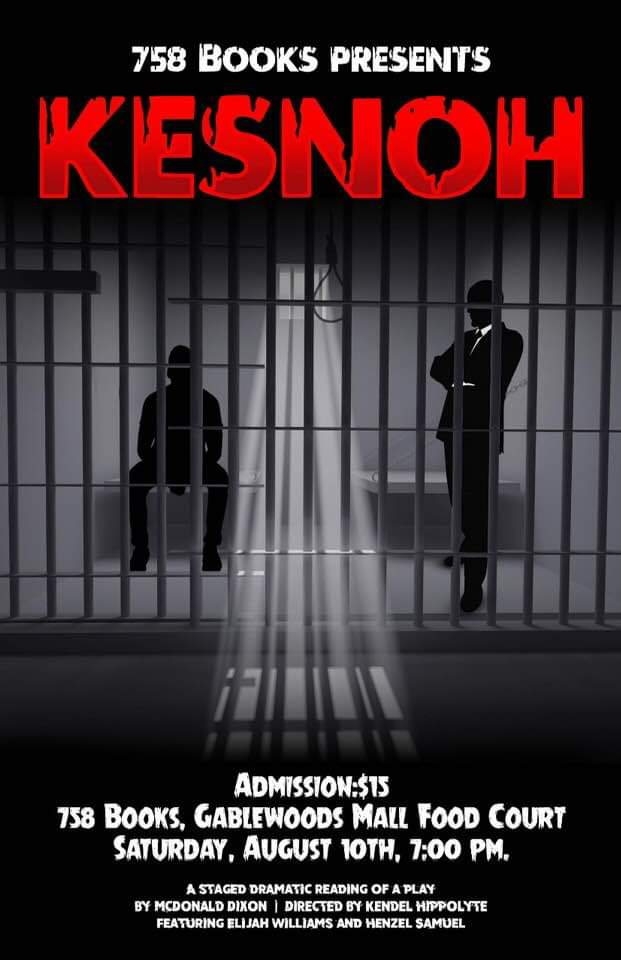 What to do At Lucia 758 Books Presents, Kesnoh - a staged dramatic reading of McDonald Dixon's play