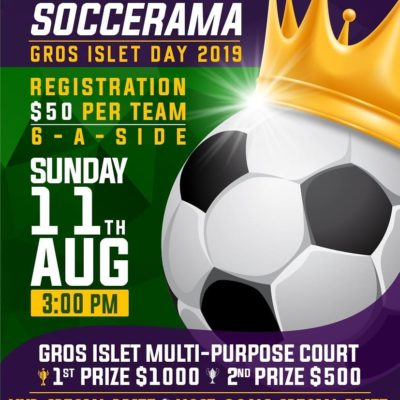 6-a-Side Soccarama for Gros Ilet Day 2019