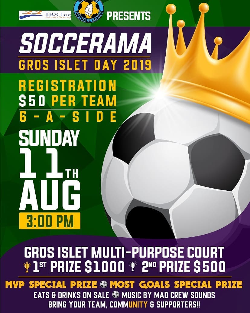 6-a-side Soccarama gros islet football league soccerama for gros islet day 2019 - prizes to be won! Sports in Saint Lucia