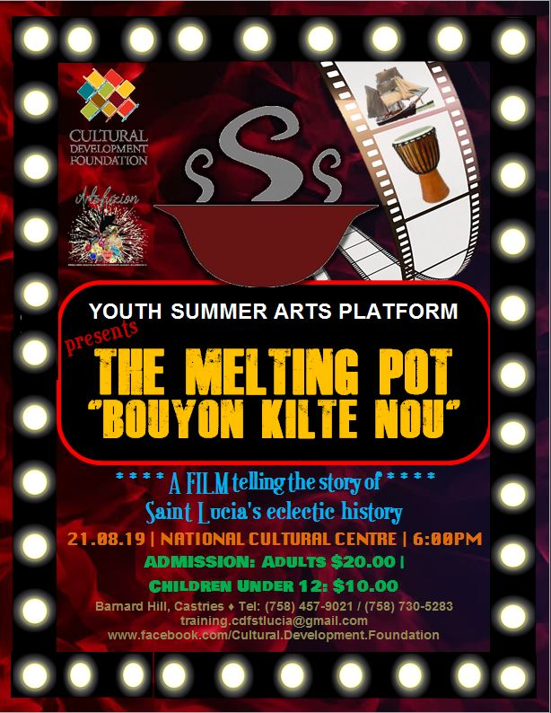 what to do st lucia youth film at the National Cultural Centre bouyon kilte nou August 21st 2019