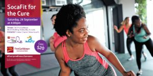 get fit while fundraising for a good cause with St Lucia soca fit for the cure Saturday 28th September,