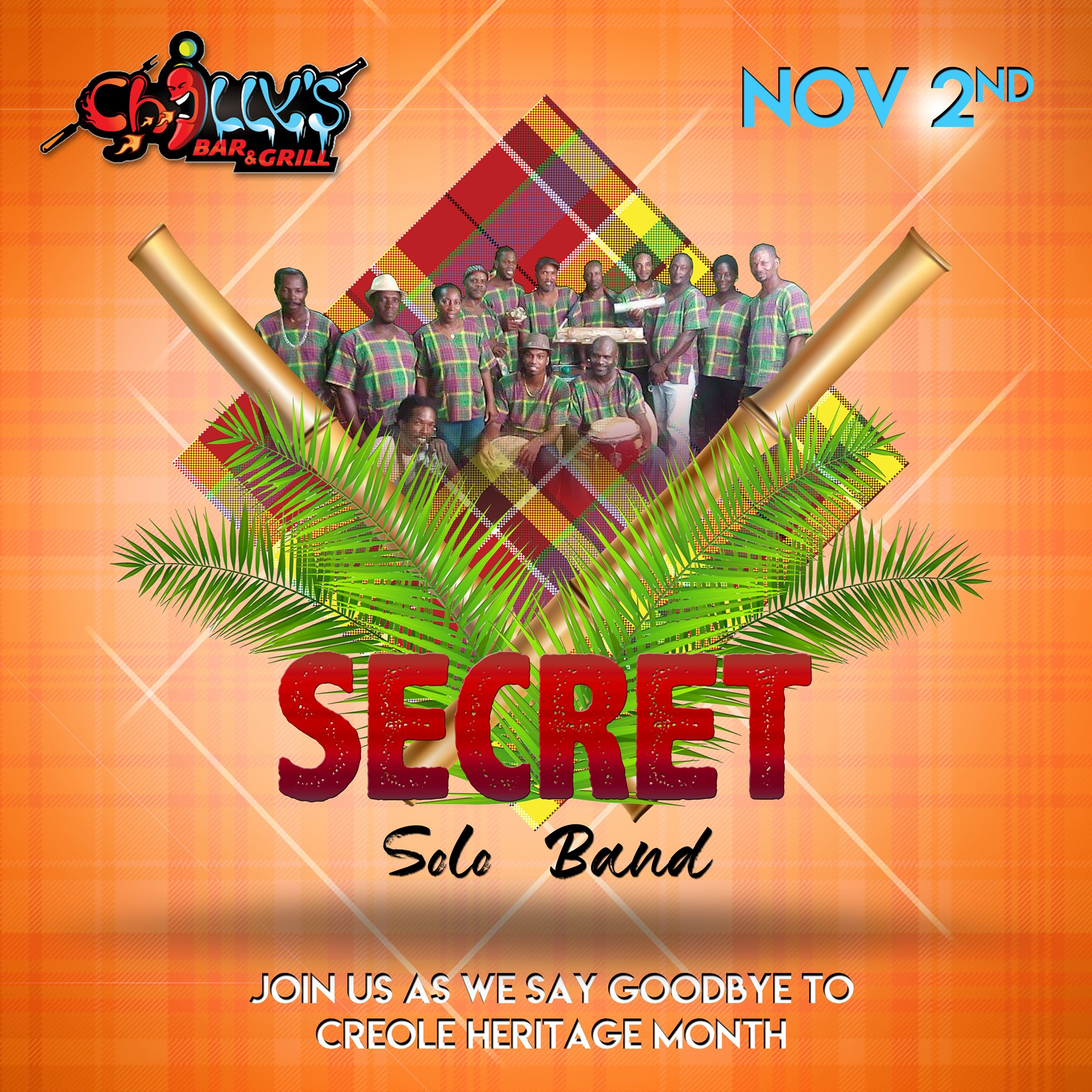 say goodby to creole heritage month in Jacmel at Chilly's Bar & Grill Secret Solo Band and Friends
