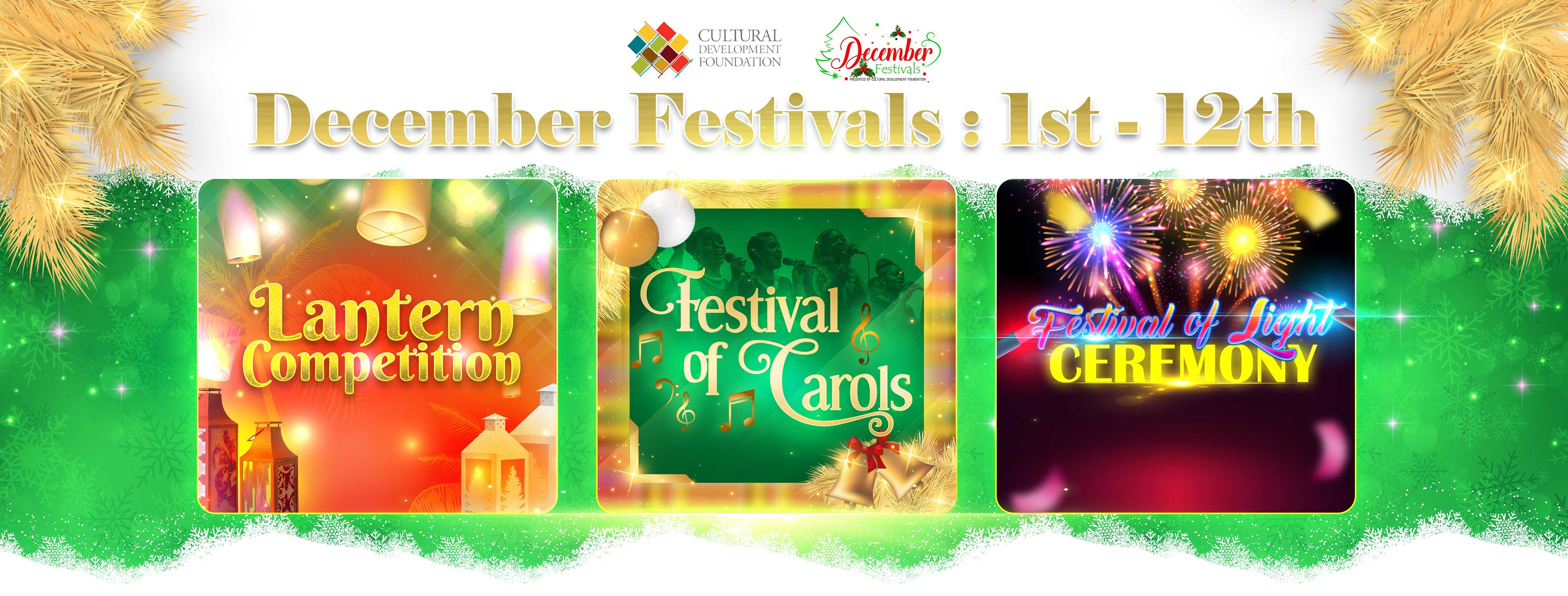 December Festivals - Lantern Competition, Festival Of Carols, Festival of Light and Renewal