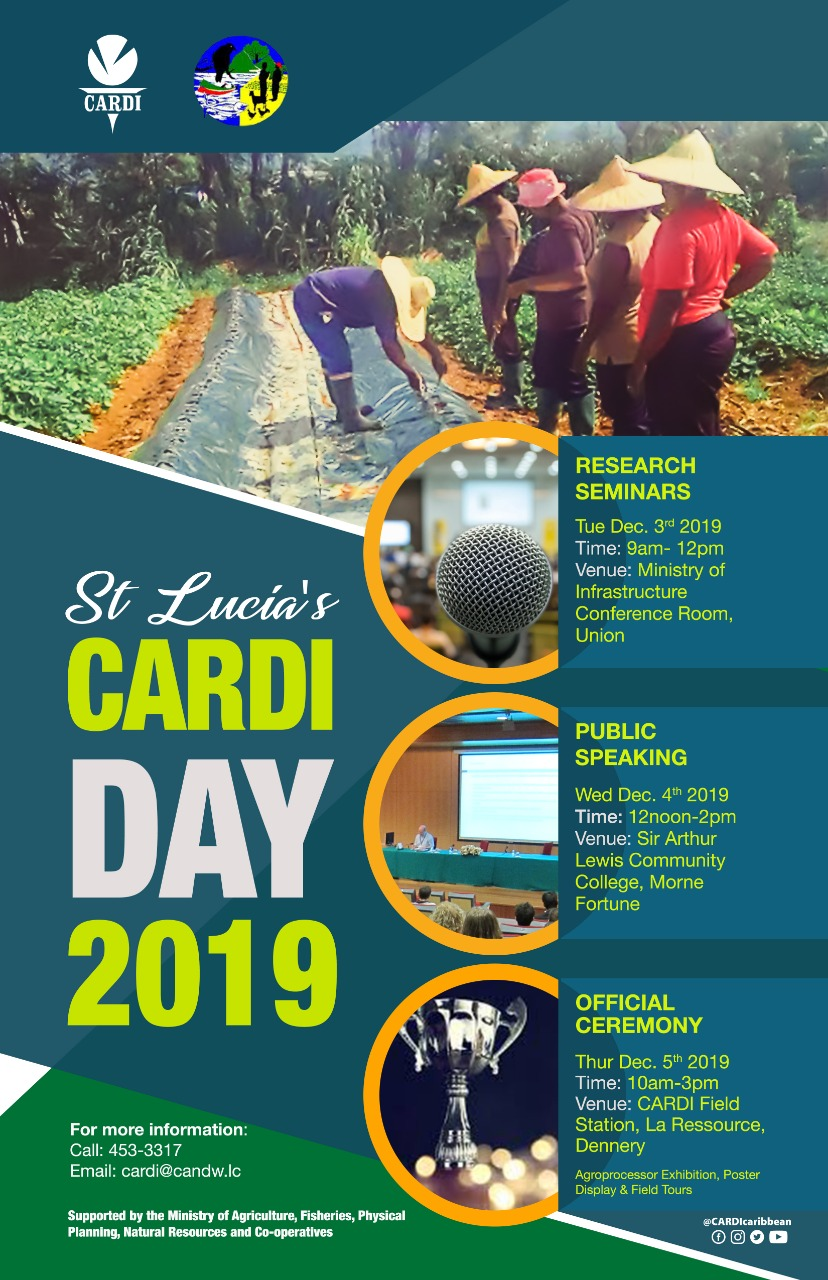 CARDI Saint Lucia Day 2019 - a series of agricultural events sharing agroproducts, research and students public speaking competition