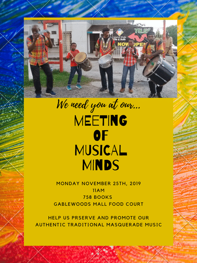 help preserve and promote saint lucia's authentic masquerade, bring your skills and ideas to the Meeting of Musical Minds at 758 Books, Gablewoods Mall 25th Nov 11 am