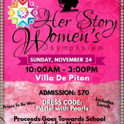Her Story Women's Symposium and Fundraiser at Villa de Piton